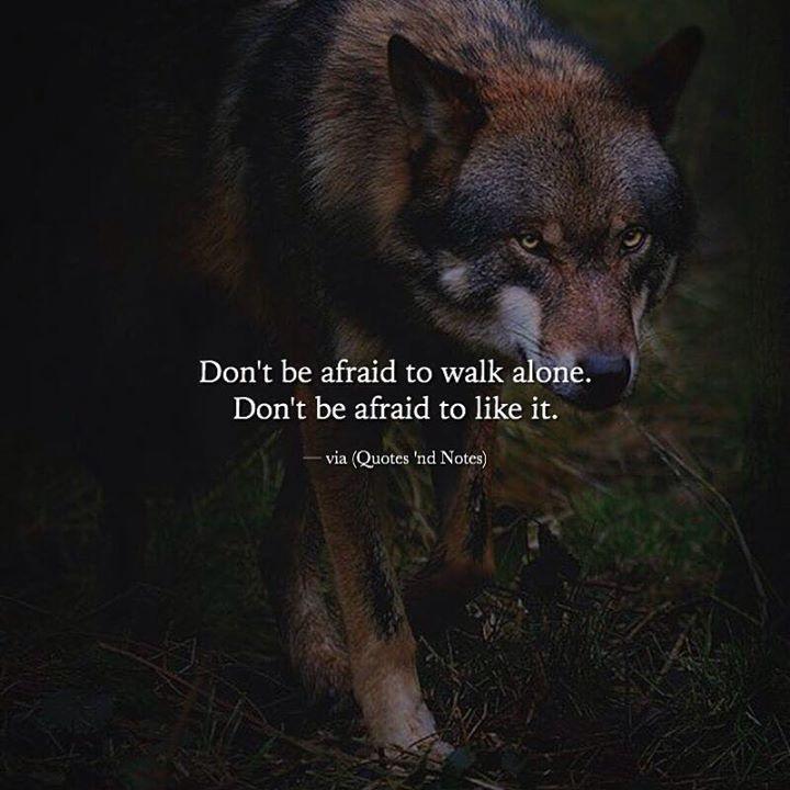 Don't be afraid to walk alone. Don't be afraid to like it. via (http://ift.tt/2jqH9Qa)