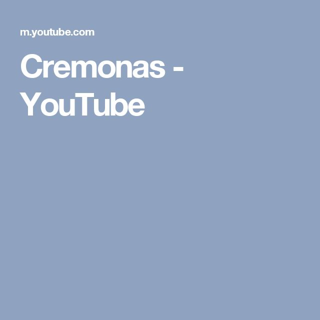 Cremonas - YouTube