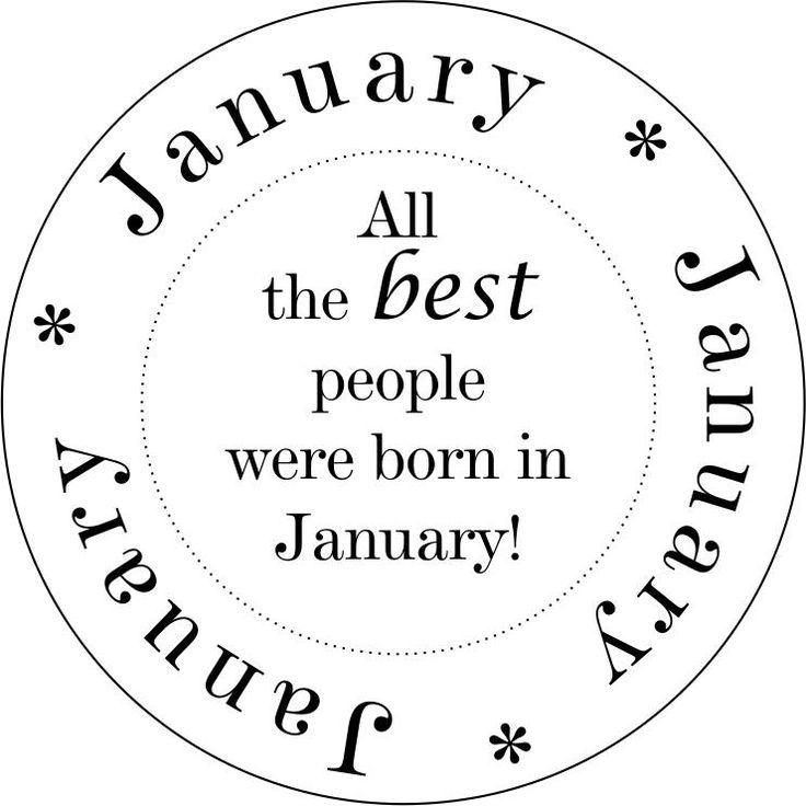 Born in January!