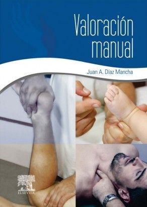 Díaz Mancha J. Valoración manual. Amsterdam : Elsevier; 2014.