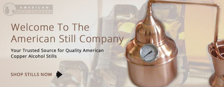 American Still Company | Quality copper stills - Great for distilling Whiskey, Vodka, Gin and everything else!