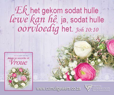 Jesus se Woorde vir Vroue #spring #flowers #inspiration