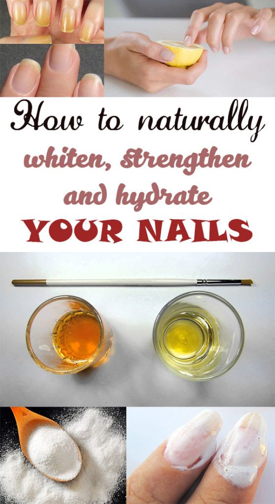 How to naturally whiten, strengthen and hydrate your nails
