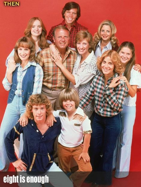 Eight is Enough.  I had a minor crush on the middle son, I think his name was Willie.