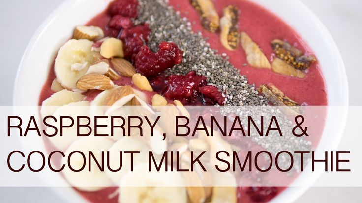 Raspberry, banana & coconut milk smoothie bowl