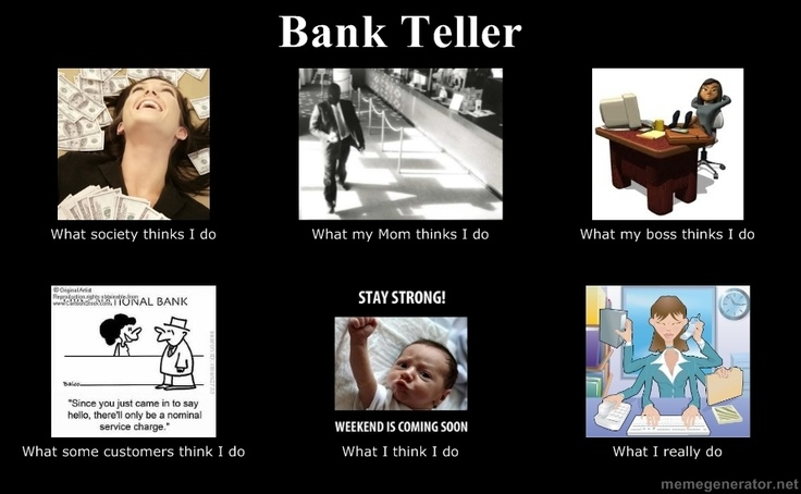 Bank Teller, can't believe there's one of these lol @Danielle Davis @Trish Hull @Kaitlin Jordan @Kara Mace