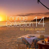 Lounge Collection 14 By Paulo Arruda por DJ Paulo Arruda na SoundCloud