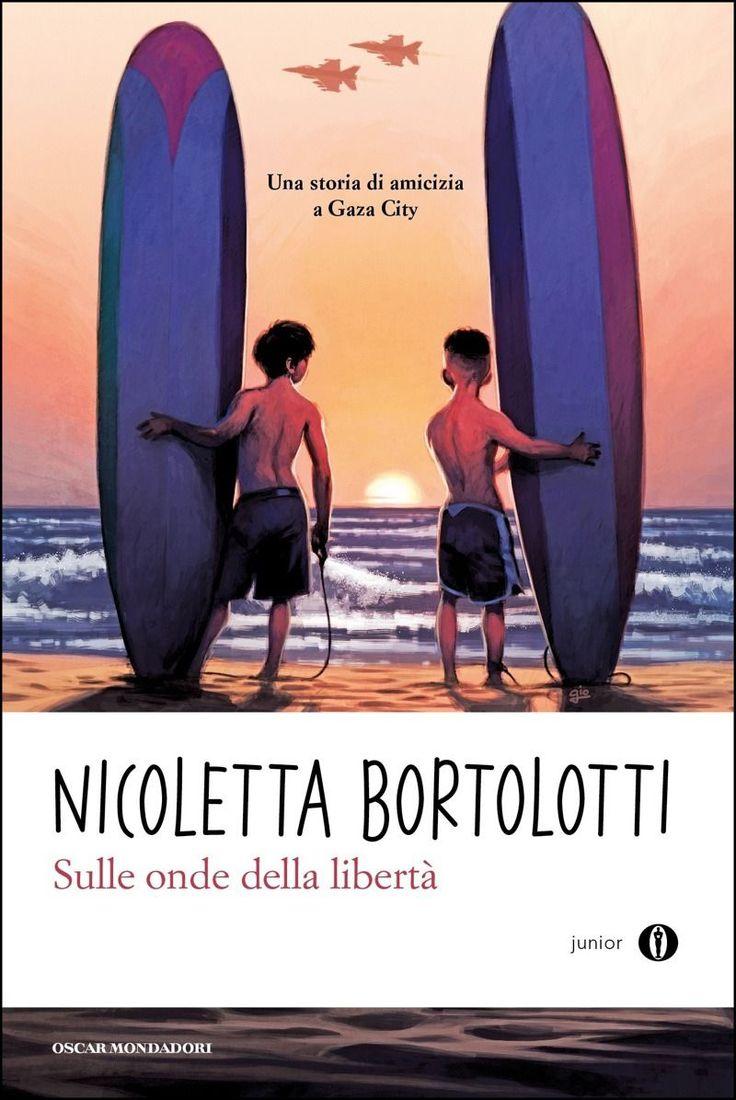 """""""Sulle onde della libertà"""" Nicoletta Bortolotti (Mondadori)"""