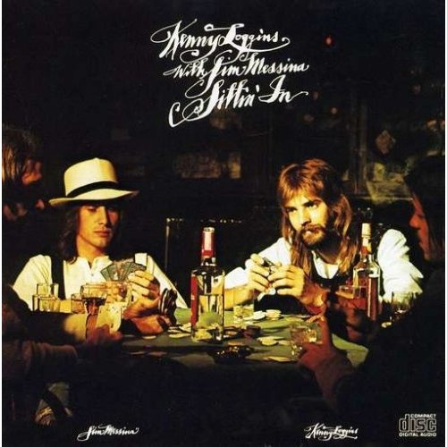 """""""Sittin' In"""" (1971, Columbia) by Kenny Loggin & Jim Messina.  Contains """"Danny's Song"""" and """"House At Pooh Corner."""""""