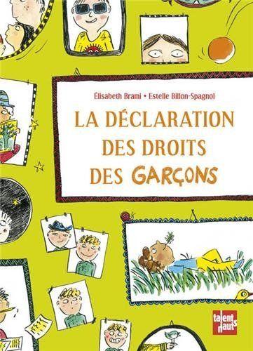 La déclaration des droits des garçons de Elisabeth Brami et autres, http://www.amazon.fr/dp/2362661075/ref=cm_sw_r_pi_dp_teYgtb1EP10YA