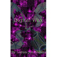 """Reviewed by Ray Simmons for Readers' Favorite   Wow! I haven't read such fast paced, well written speculative fiction in a long time. Digital Wax by Loron-Jon Stokes is a roller coaster ride of clear crisp writing. Digital Wax is cyber punk at its intense best. It is the story of Ronelle, a """"virtual lifer."""" He is the son of wealthy parents who have opted to have their child raised and educated in the Circuits, a virtual system that has everything the real world has only more and better..."""