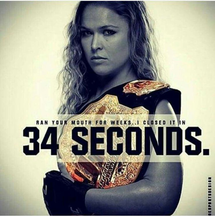 Ronda Rouse this woman right here Is a BEAST. If I could meet any famous person it would be this person right here! Even though she is terrifying I bet she is awesome to hang out with.