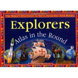 Explorers: Atlas In The Round: Charlie Watson, Norman Knight: 9780762410361: Books - Amazon.ca
