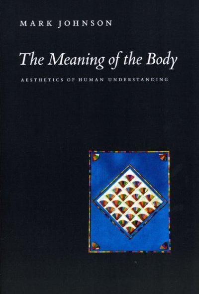 The Meaning of the Body: Aesthetics of Human Understanding