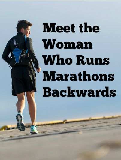 She runs marathons in reverse.