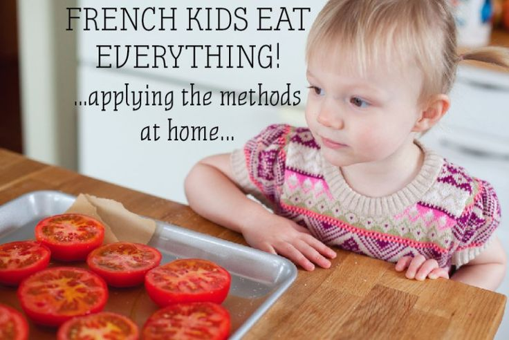 French kids eat everything: Great advice on implementing a new way of looking at feeding the family.