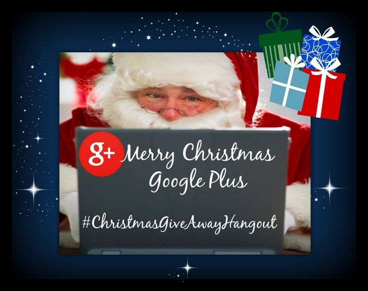 Google Plus Christmas Bash 2013 #ChristmasGiveAwayHangout