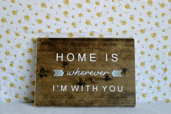 Hand-Painted Wood Sign // Home is Wherever I'm with You