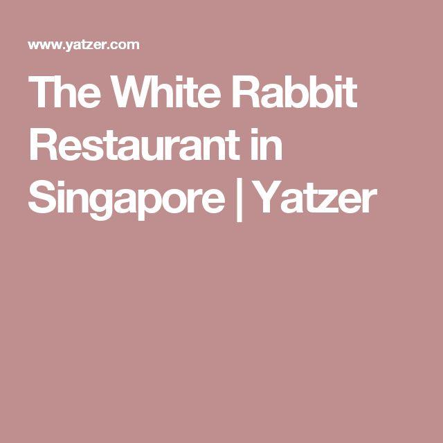 The White Rabbit Restaurant in Singapore | Yatzer