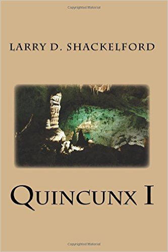 #urbanfantasy #romance #scifi #books Quincunx I by Larry D. Shackelford. Quincunx I is a fast-paced urban fantasy/science fiction romance story that takes place in the small town of Neosho in Southwestern Missouri, where classified military research was conducted on prisoners of war detainees at nearby Camp Crowder during WWII. Unbeknownst to the locals, the abandoned military base is home to a subterranean species of human mutants.