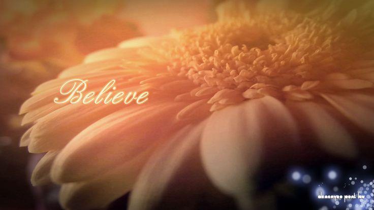 believe | Háttérképek Számítógépre » Believe keresztény háttérképek ...