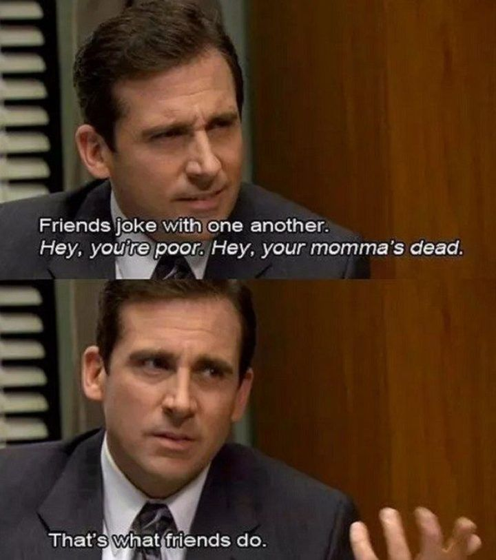 30 Michael Scott Quotes With Important Life Lessons Friend Jokes Michael Scott Quotes Michael Scott