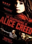 """The Disappearance Of Alice Creed"" (dir. J. Blakeson, 2009) --- Thinking they've cooked up the perfect crime, Vic (Eddie Marsan) and Danny (Martin Compston) abduct young heiress Alice Creed (Gemma Arterton), only to find their surefire plan unraveling as they attempt to negotiate a tidy ransom in this twisty thriller. As the steely Alice lies tethered to a bed, an escalating battle of wills...and wits...ensues when setbacks shift the balance of power. MY RATING: 4/5 Stars"