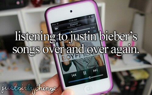 Listing To Justin Biebers Songs Over And Over Again