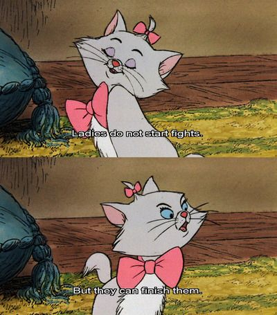 Best line in a Disney Movie... Ever Disney Quotes, The Aristocats, Life Mottos, Start Fight, Movie Quotes, Movie Line, D...