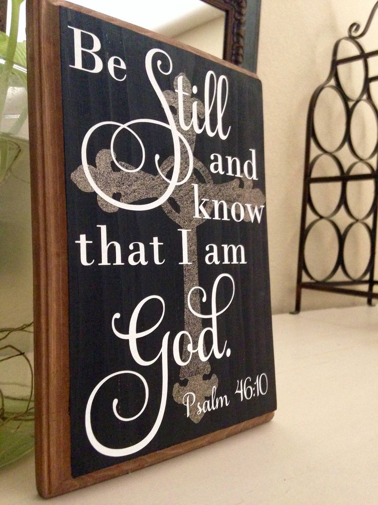 Be Still and Know That I am God, Hand Painted Wood Sign  Psalm 46:10, Bible Verse, Scripture Art, Christian Art, Religious Sign, Spiritual  9.5in x 6.5in x 1in Wood Plaque  Painted with Acrylic Paints  Background: Black with a gold shimmer cross image  Lettering: White  All signs are painted at my dining room table and not on an assembly line so small differences may occur.