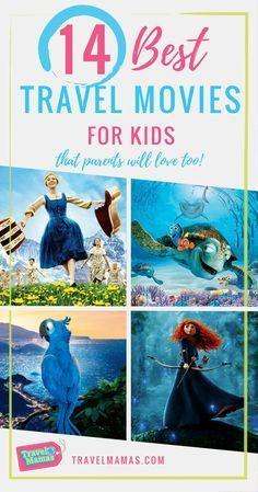 Best Travel Movies for Kids that Parents Will Love Too. #MoviesForKids #TravelMovies #RoadTrip #FamilyTravel