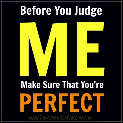 PS:  I'm not perfect either