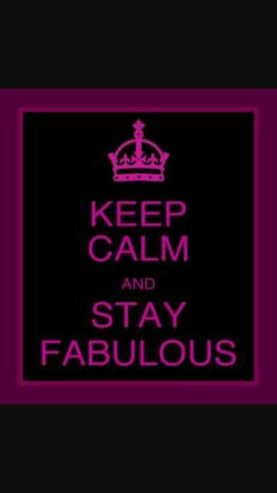 Always stay fabulous xx