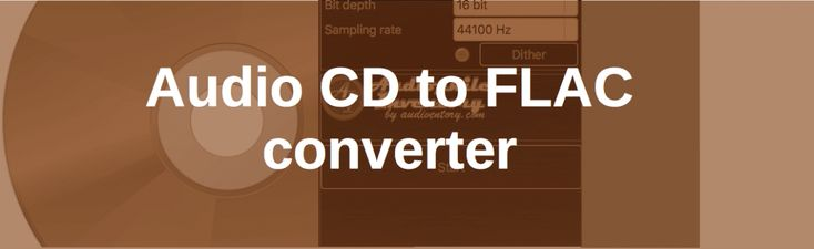 CD to FLAC Converter for Mac, Windows [Safe Ripper]
