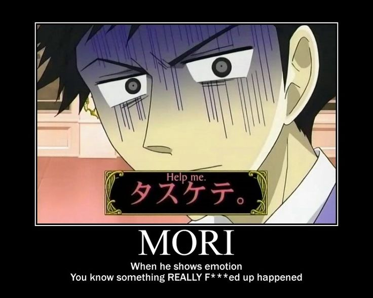 I'm in love with Mori. I have a thing for characters with dark hair, a serious lack of outer emotion, but emotion raging inside. Bonus points for anime guys.