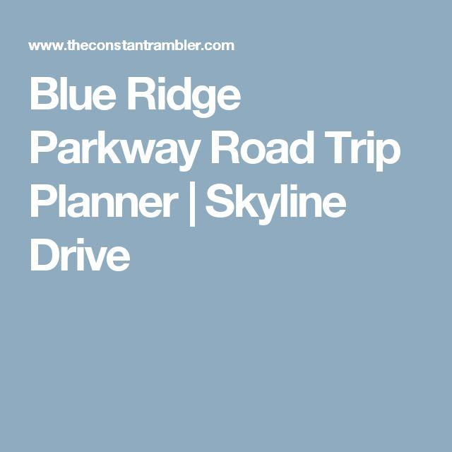 Blue Ridge Parkway Road Trip Planner | Skyline Drive