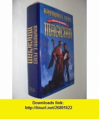 Magician (Volume one of The Riftwar saga) (9780760741771) Raymond E Feist , ISBN-10: 0760741778  , ISBN-13: 978-0760741771 ,  , tutorials , pdf , ebook , torrent , downloads , rapidshare , filesonic , hotfile , megaupload , fileserve