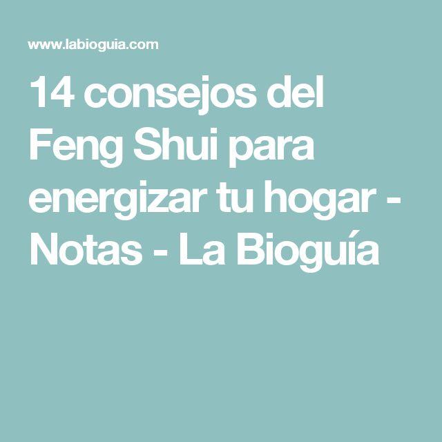 14 consejos del Feng Shui para energizar tu hogar - Notas - La Bioguía