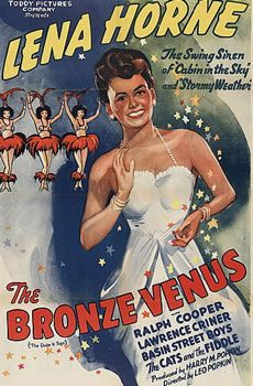 """Lena Horne made her film debut starring as """"the Bronze Venus"""" in The Duke is Tops, a 1938 musical."""