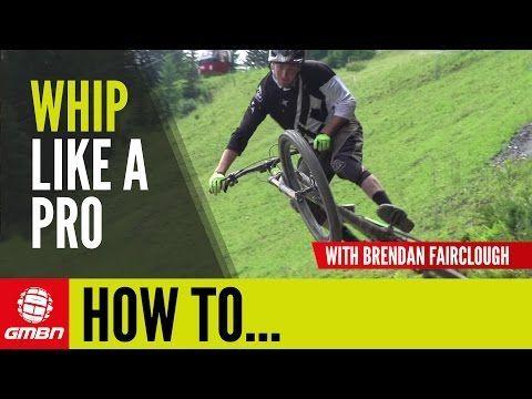 How To Whip Like A Pro – With Brendan Fairclough   Mountain Bike Skills - VIDEO - http://mountain-bike-review.net/mountain-bikes/how-to-whip-like-a-pro-with-brendan-fairclough-mountain-bike-skills-video/ #mountainbike #mountain biking