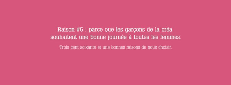 Raison 5 : Journée de la #femme