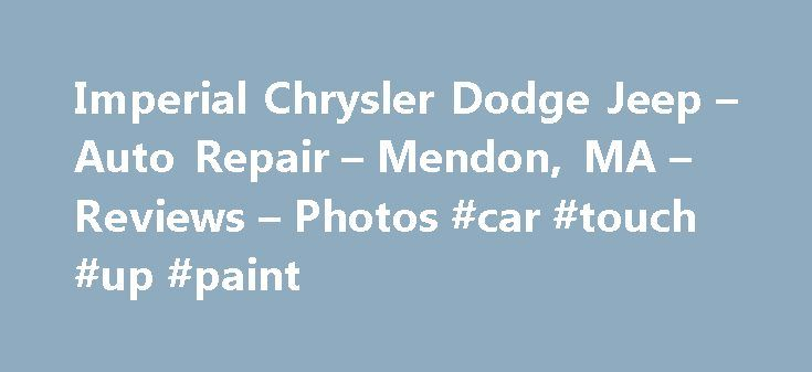 Imperial Chrysler Dodge Jeep – Auto Repair – Mendon, MA – Reviews – Photos #car #touch #up #paint http://car.remmont.com/imperial-chrysler-dodge-jeep-auto-repair-mendon-ma-reviews-photos-car-touch-up-paint/  #imperial cars # Recommended Reviews Sharon Reed deserves 5 stars and so does Ed Aldrich in the Service department. The reason I am giving the business 2 stars is a long story… Read More This place left a terrible taste in my mouth. I had been looking for a new Jeep for a couple of…
