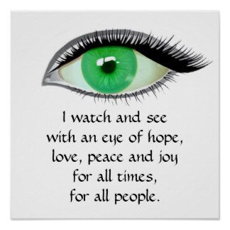 I watch and see green eye print poster