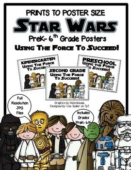 Star Wars - Using the Force To Succeed Posters for Prek-6th Grade.  JPG FIles that can be printed or enlarged to full size posters at your favorite photo processing center.