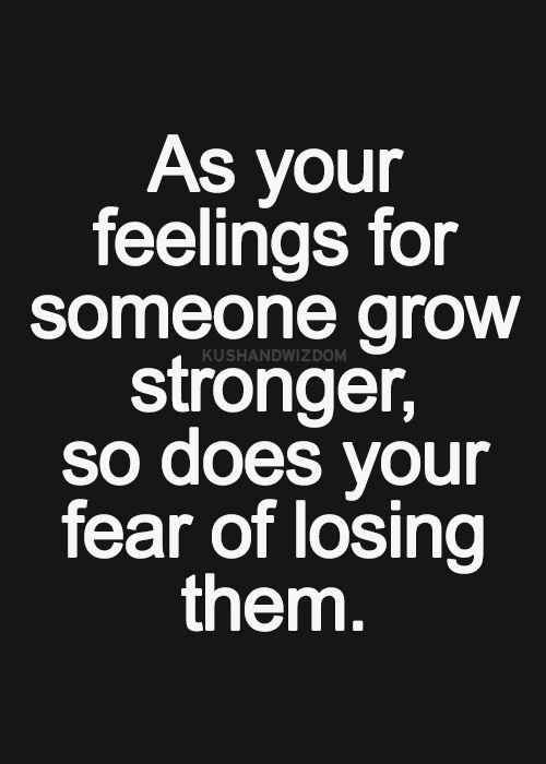 Quotes About Losing Someone You Love Tumblr : Afraid Of Losing Someone Quotes. QuotesGram