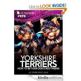 10 best dog images on pinterest dog kindle and the ojays yorkshire terriers how to be your dogs best friend 101 publishing pets series fandeluxe Choice Image