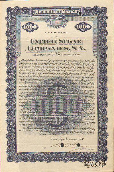 Muzeum cennych papiru E4105  United Sugar Companies, S. A. Sinaloa, Mexico 1 000 USD 01.07.1921 / AZP3MEX006