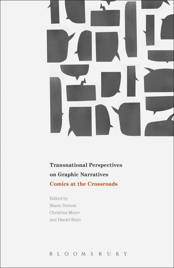 Transnational Perspectives on Graphic Narratives: Comics at the Crossroads