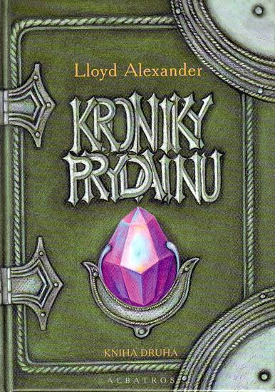 Kroniky Prydainu | Taran Wanderer | The High King | The Foundling and Other Tales of Prydain | Lloyd Alexander | Favourite book | Fantasy