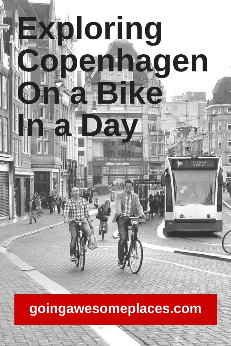 The best way to see and explore Copenhagen is by bike.  Do as the Danes do!